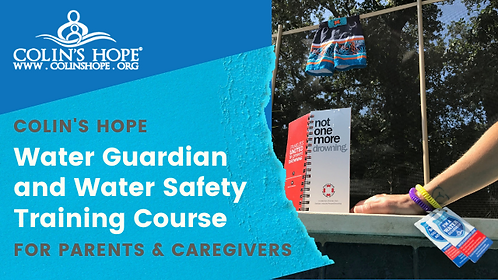 Colin's Hope Parent & Caregiver Water Safety Course