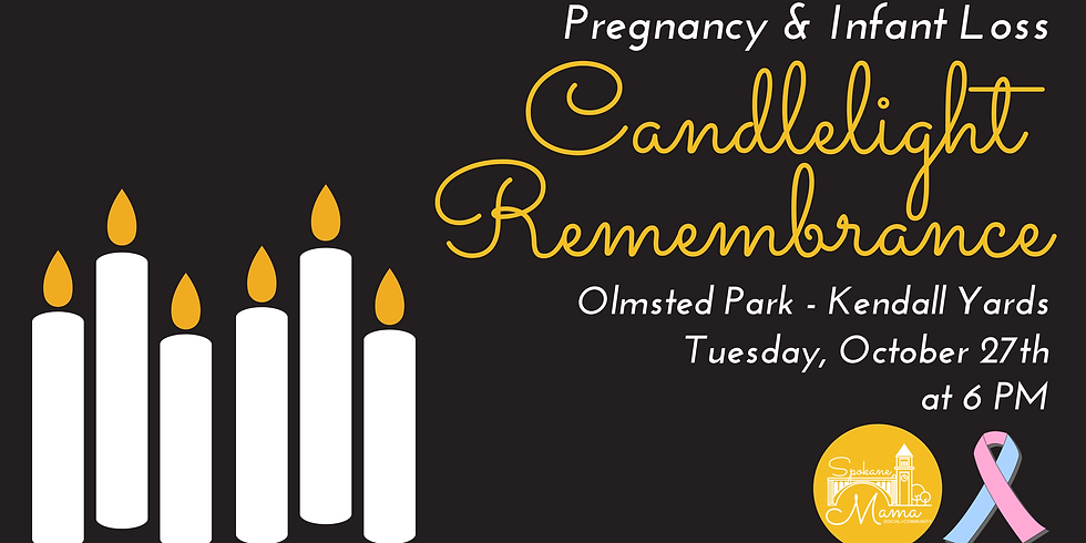 Pregnancy & Infant Loss Candlelight Remembrance