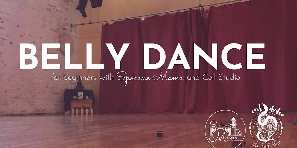 Belly Dance for beginner with Spokane Mama & Coil Studio