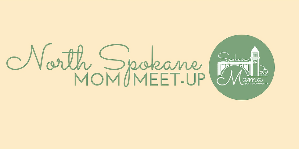 North Spokane Mom Meet-Up