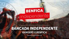 [Áudio]Rangers x Benfica | RESCALDO