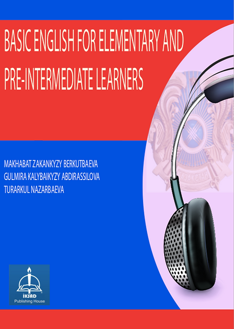 BASIC ENGLISH FOR ELEMENTARY AND PRE-INTERMEDIATE LEARNERS