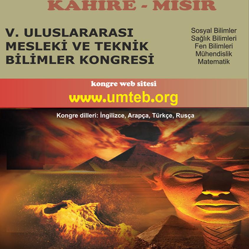 UMTEB - V. ULUSLARARASI MESLEKİ VE TEKNİK BİLİMLER KONGRESİ