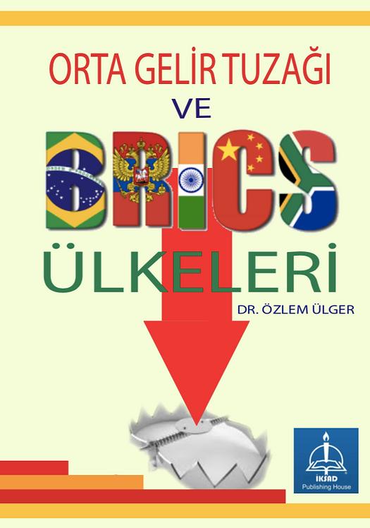 ORTA GELİR TUZAĞI VE BRICS ÜLKELERİ