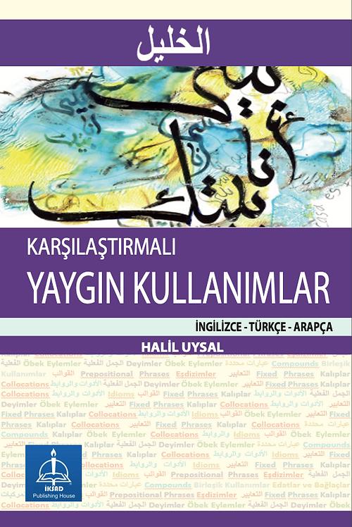Karşılaştırmalı YAYGIN KULLANIMLAR İngilizce – Türkçe – Arapça