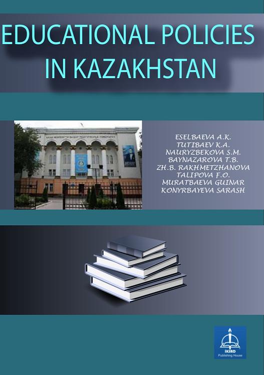 EDUCATIONAL POLICIES IN KAZAKHSTAN