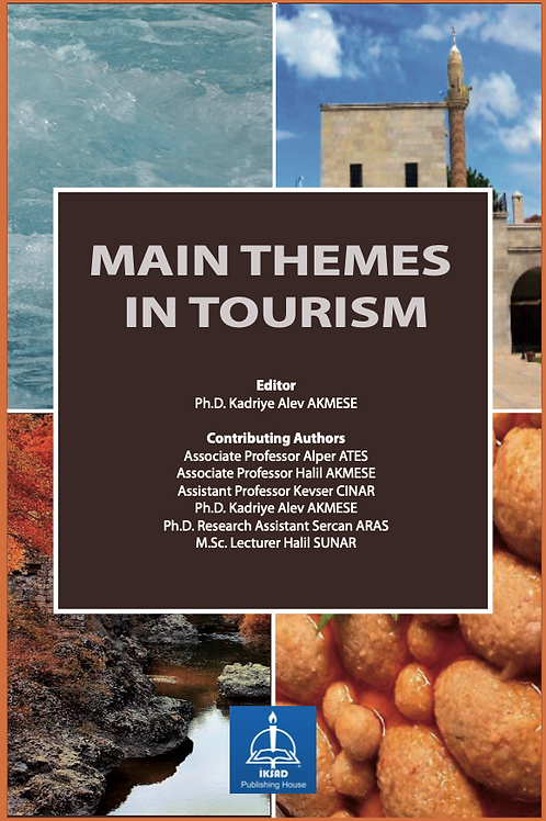 MAIN THEMES IN TOURISM