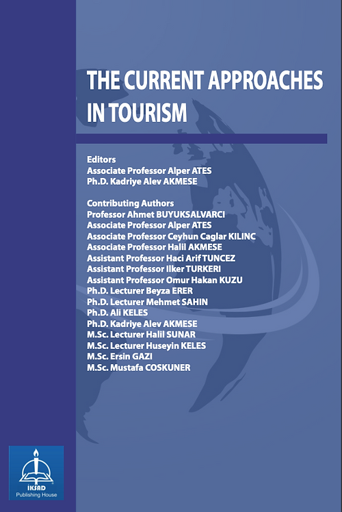 THE CURRENT APPROACHES IN TOURISM