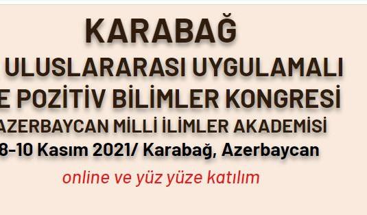 KARABAGH II-INTERNATIONAL APPLIED AND POSITIVE SCIENCES CONGRESS