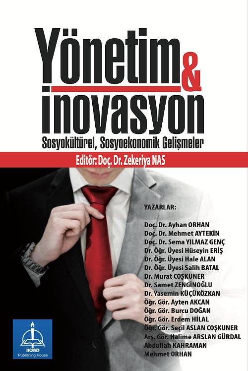 YÖNETİM & İNOVASYON (Sosyo- Ekonomik & Sosyo-Kültürel Gelişmeler)