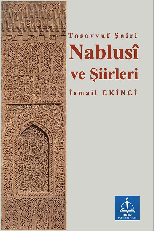 Tasavvuf Şairi Nablusî ve Şiirleri
