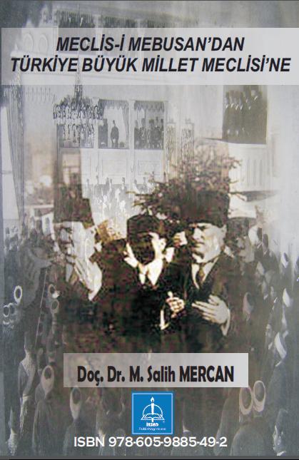 MECLİS-İ MEBUSAN'DAN TÜRKİYE BÜYÜK MİLLET MECLİSİ'NE