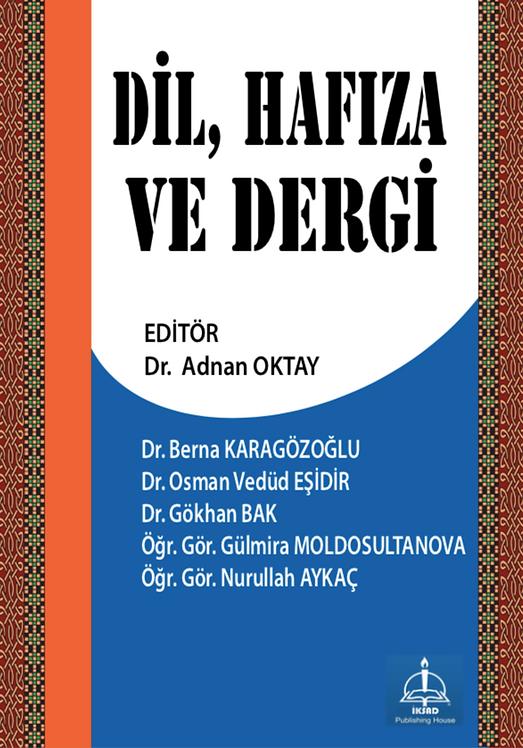 DİL, HAFIZA VE DERGİ