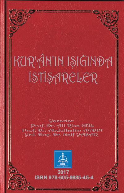KUR'ÂN'IN IŞIĞINDA İSTİŞARELER