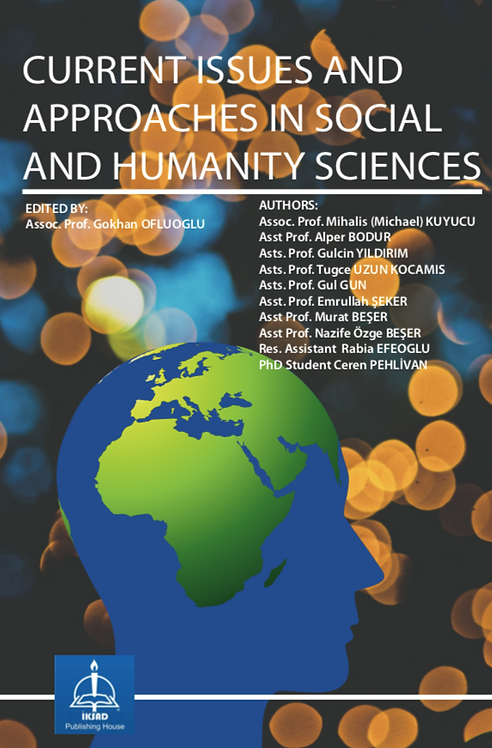 CURRENT ISSUES AND APPROACHES IN SOCIAL AND HUMANITY SCIENCES