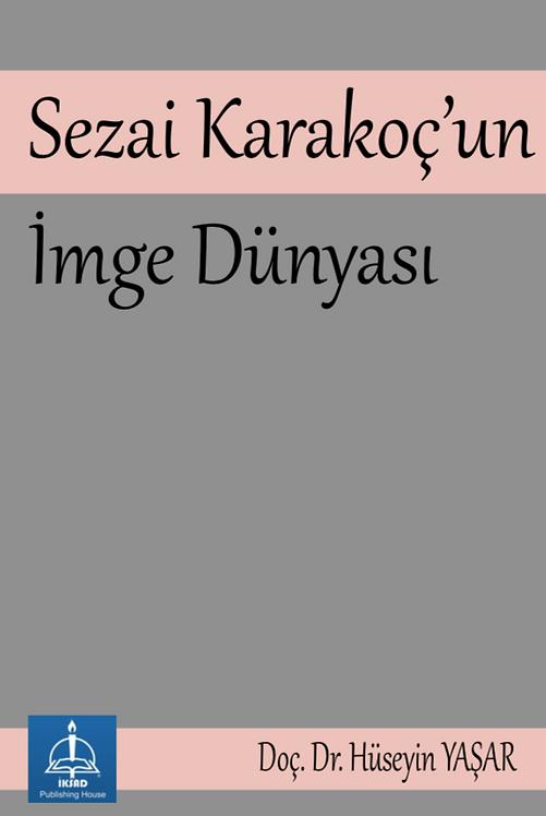 Sezai Karakoç'un İmge Dünyası