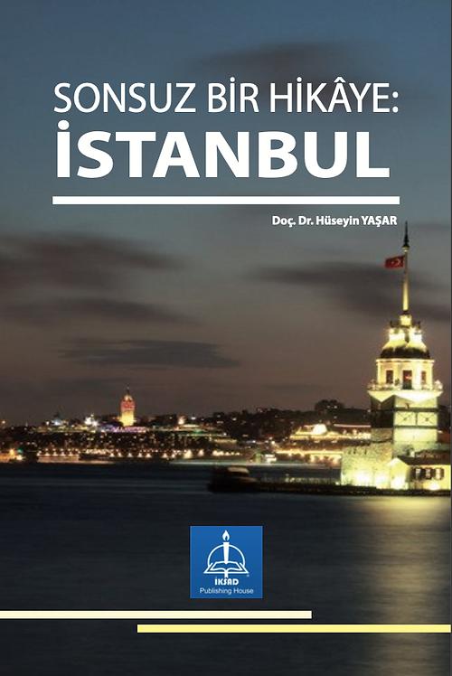 SONSUZ BİR HİKÂYE: İSTANBUL