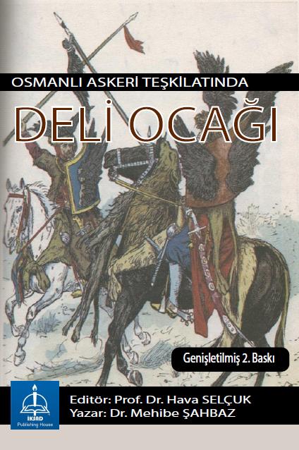 OSMANLI ASKERİ TEŞKİLATINDA DELİ OCAĞI