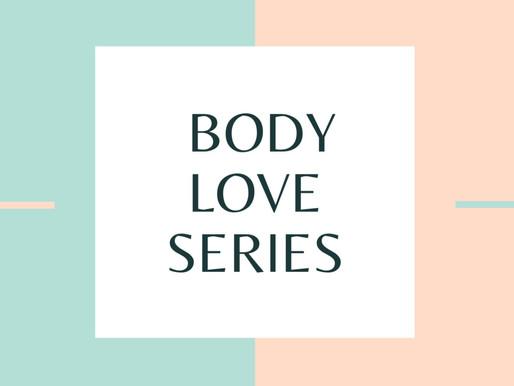 Instagram Series: BODY LOVE
