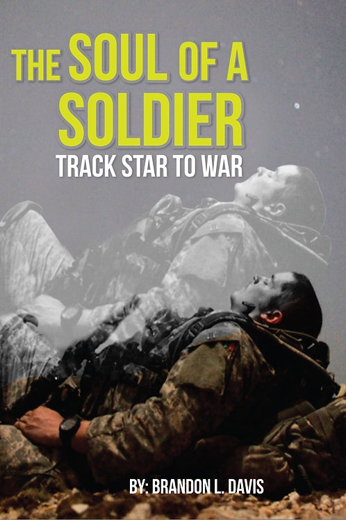 copy of The Soul Of A Soldier: Track Star To War