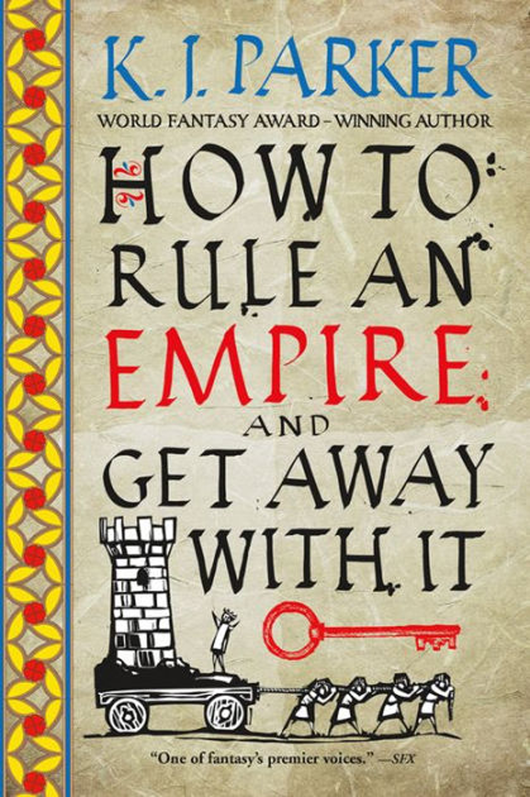 HOW TO RULE AN EMPIRE