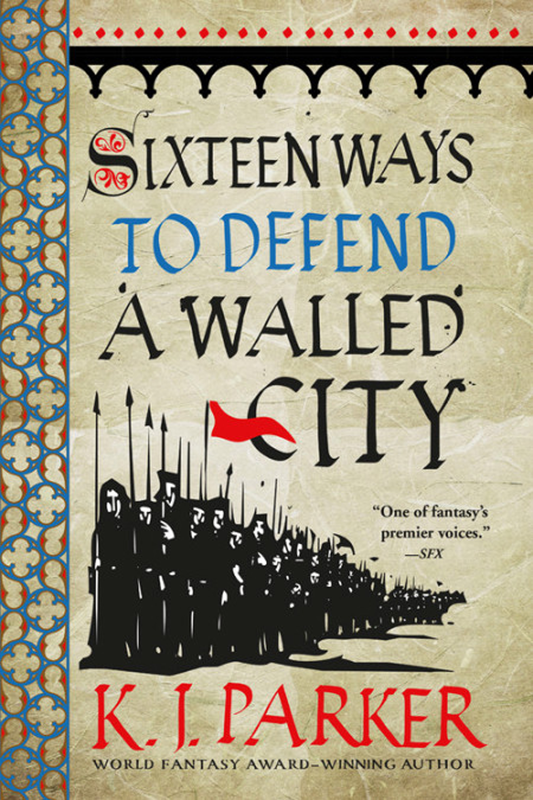 16 WAYS TO DEFEND A WALLED CITY