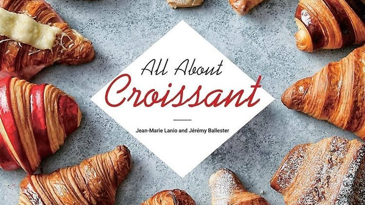 All About Croissant Book - Copies are available, Limited Stock