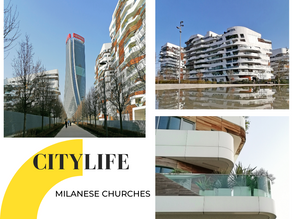 CityLife: where Milan is reinventing itself