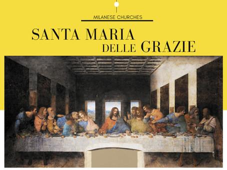 Santa Maria delle Grazie & Last Supper by Leonardo da Vinci