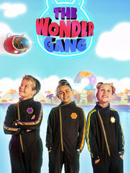 The Wonder Gang, S1 & 2