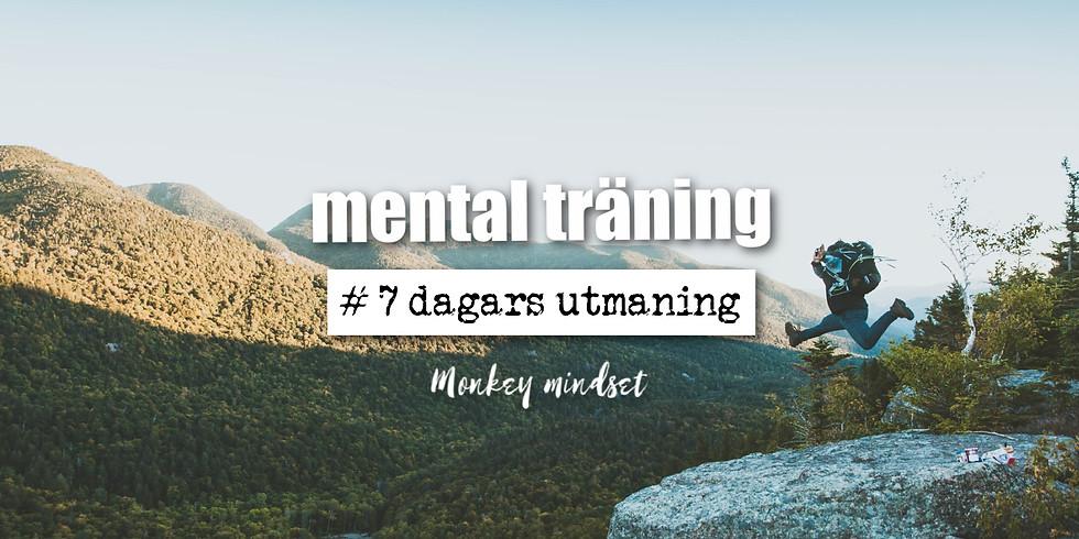 Mental träning - 7 dagars utmaning