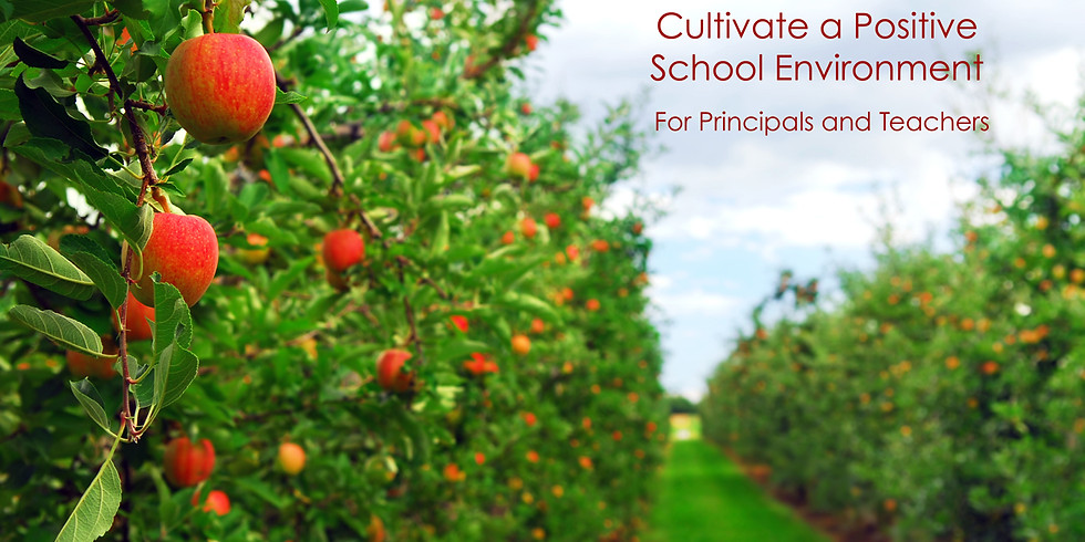 Positive School Culture Matters: Cultivate Trust ~ Inspire Connection ~ Harvest Results