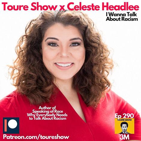 Toure Show x Celeste Headlee.jpeg