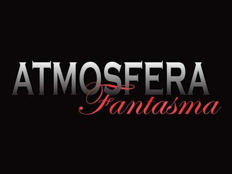 Atmosfera Fantasma - Volume 1