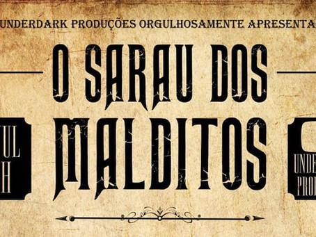O Sarau dos Malditos - 31/Jul