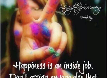 Happiness is an inside job! Hire yourself!!!!💪