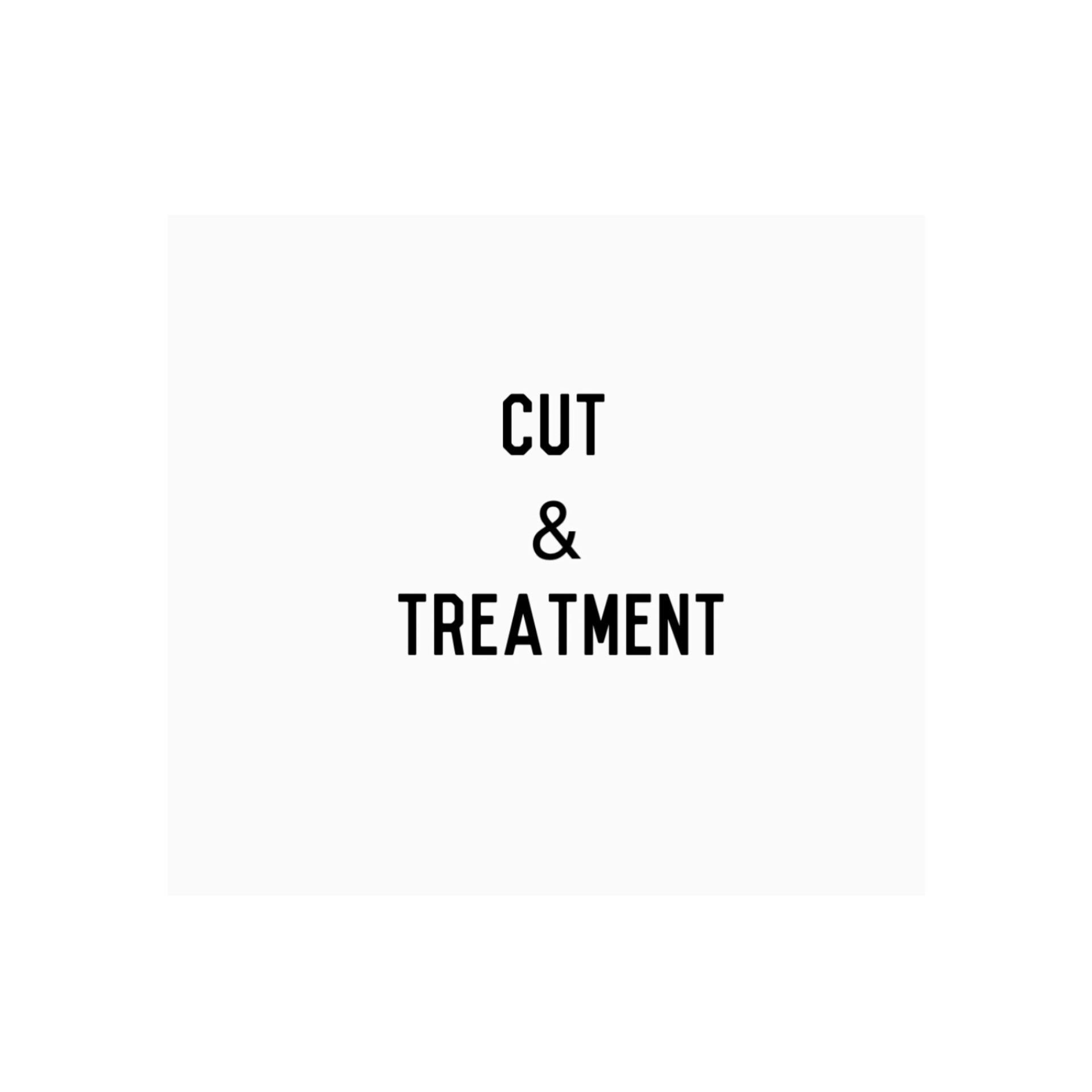 Cut & Treatment