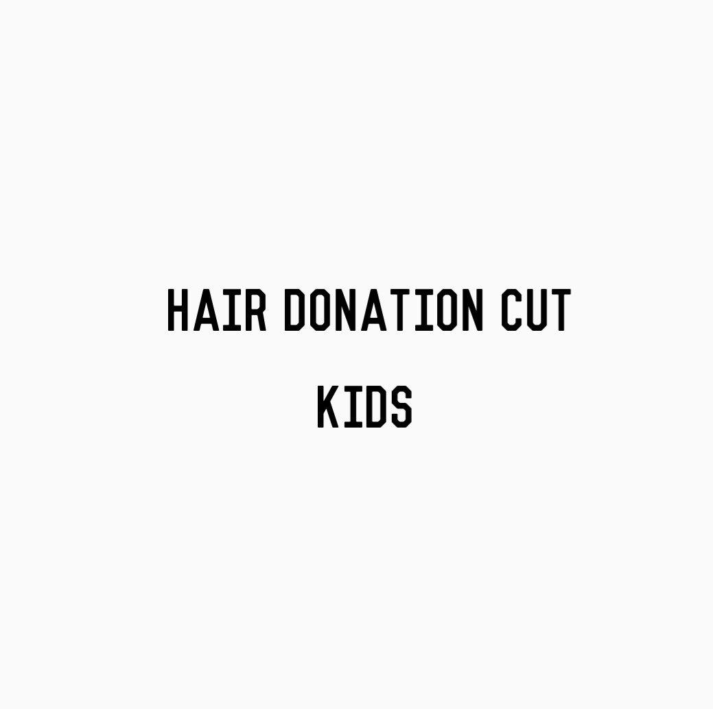Hair Donation Cut (KIDS)
