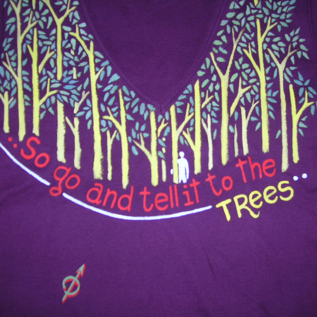 Tell it to the trees