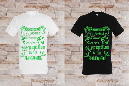 """T-shirt Homme """" La chenille appelle la mort ce que le papillon appelle..."""""""
