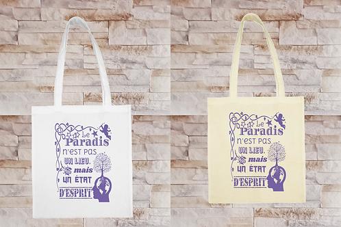 """Sac Tote Bag """"Le paradis n'est pas un lieu mais un état d'esprit"""""""
