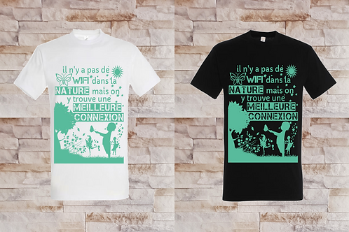 """T-shirt Homme """"il n'y a pas de wifi dans la nature, mais on y trouve une..."""""""