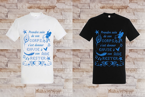 """T-shirt Homme""""Prendre soin de son corps c'est donner envie à son âme d'y rester"""""""