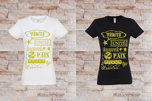 """T-shirt Femme """"Vérité, Unité, Équité, Paix, Amour"""""""