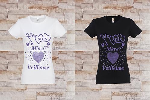 """T-shirt femme """"Je suis Mère-veilleuse"""""""