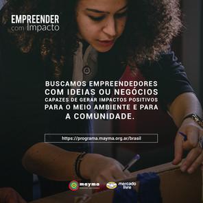 Empreender com Impacto –Mercado Livre, Mayma e Giral Viveiro de Projetos