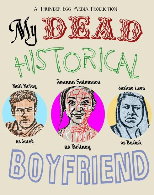 My Dead Historical Boyfriend