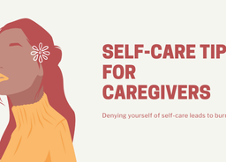 Self-Care Tips for Caregivers