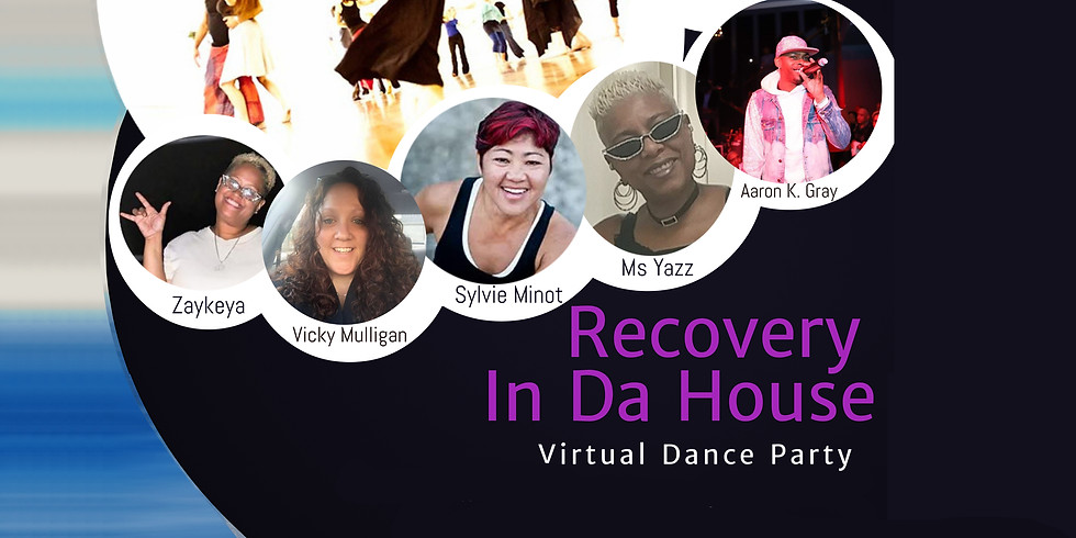 Recovery in Da House - Virtual Dance Party