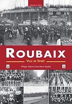 Roubaix, ville de Sport - Philippe Waret